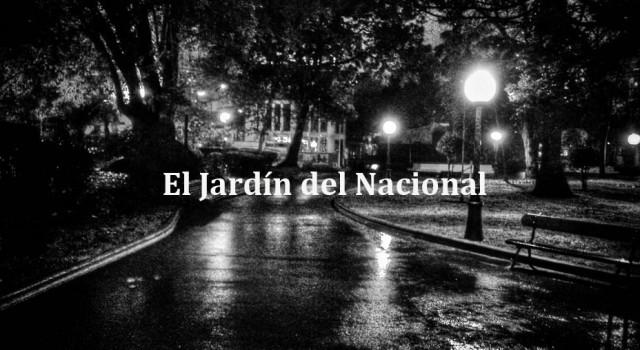 El jadín del Nacional (Relato en castellano)