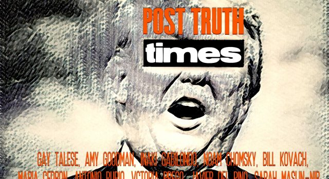 Post truth times. We the media